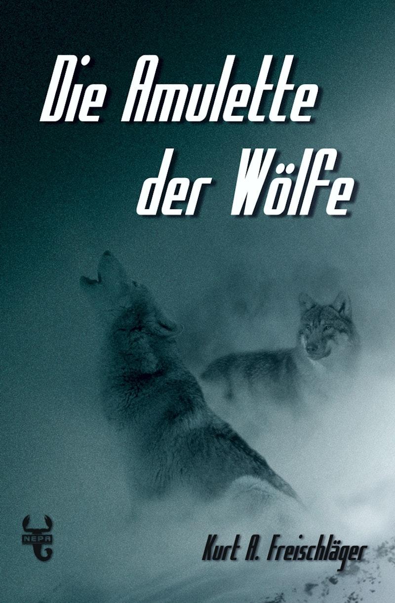 Die Amulette der Wölfe