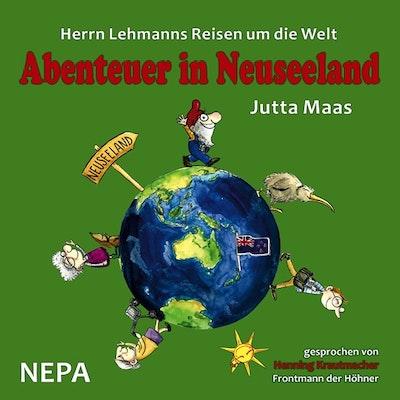 Herrn Lehmanns Reisen um die Welt - Abenteuer in Neuseeland