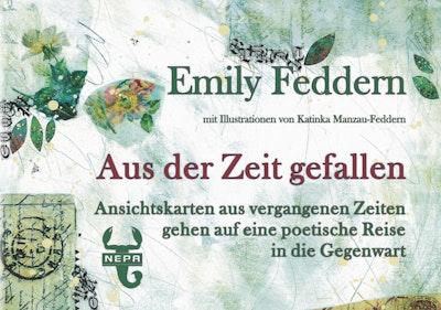 Aus der Zeit gefallen von Emily Feddern