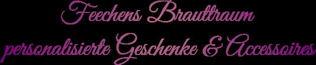 Feechens Brauttraum