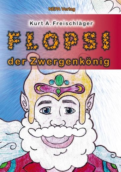 Flopsi der Zwergenkönig