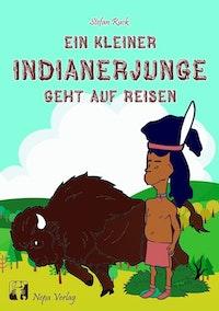 Ein kleiner Indianerjunge geht auf Reisen