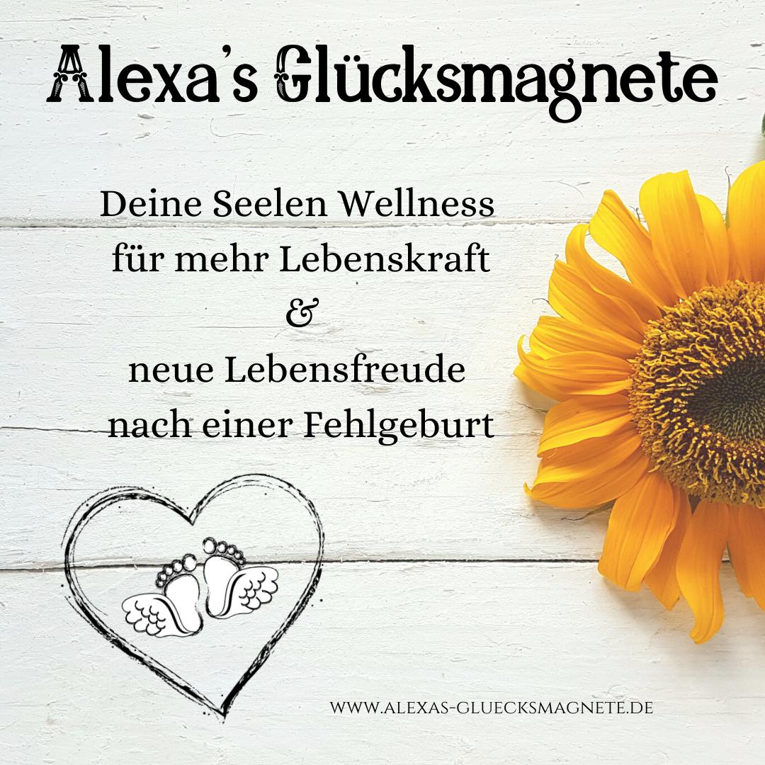 Alexa's Glücksmagnete - Ganzheitliche Kunst & Coaching für Deine Seelen Wellness mit Alexa Tetzlaff