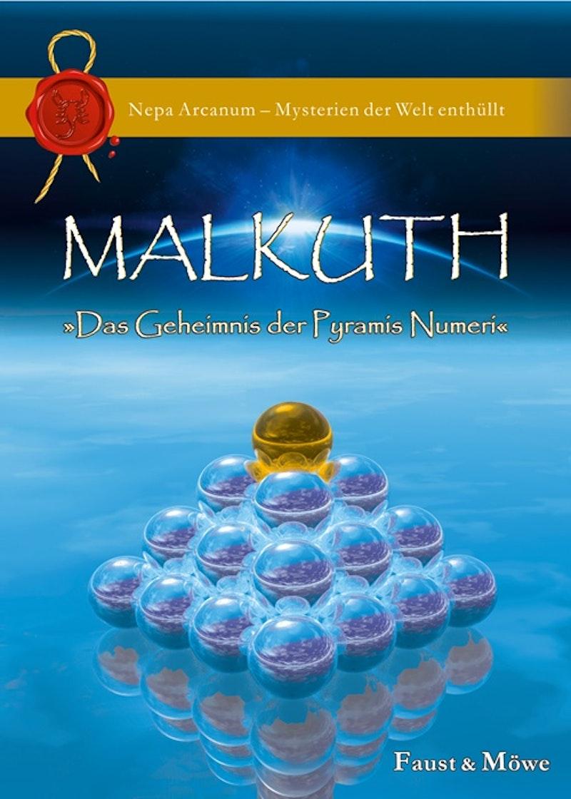 Malkuth - Das Geheimnis der Pyramis Numeri